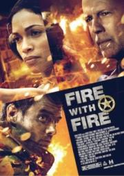Fire with Fire (2012)